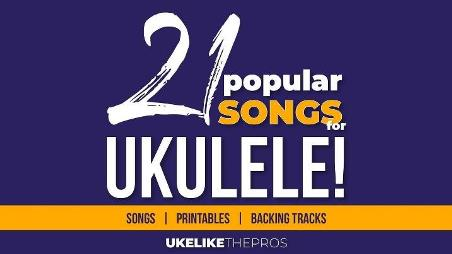 uke like the pros review - 21 Popular Songs ukulele