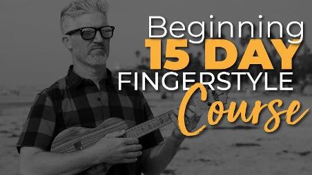 uke like the pros review - Beginning 15 day Fingerstyle